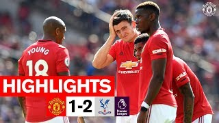 Highlights | United 1-2 Crystal Palace | Premier League