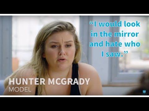 I hated who I saw in the mirror at 16   Hunter McGrady Interview
