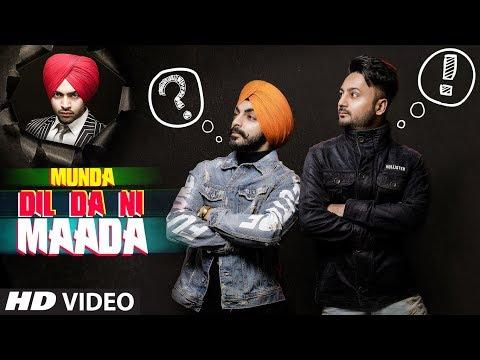 Munda Dil Da Ni Maada: Gaaji Singh Ft Jordan Sandhu - Bunty Bains