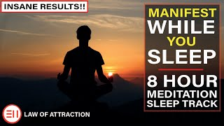 8 Hour Deep Sleep Meditation Music   Manifest Anything You Want While You Sleep [Law of Attraction]