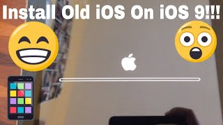 How To Install iOS 5, 6, 7, and, 8, With CoolBooter On iOS 9!