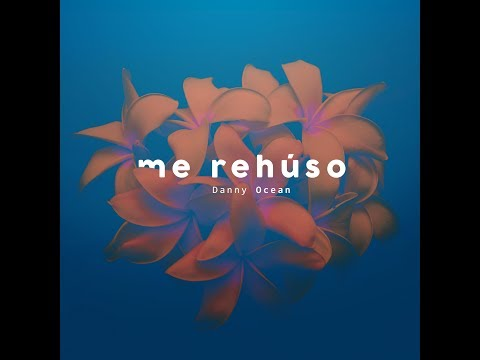 Danny Ocean - Me Rehúso (Official Vertical Video)