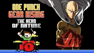 One Punch Gear Rising - The Hero of Nature (Drum Cover) -- The8BitDrummer