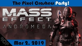 The Pixel Crashers Party! Mar 2, 2019 | Mass Effect 3 Multiplayer