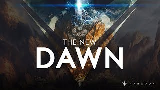 Paragon - The New Dawn Update