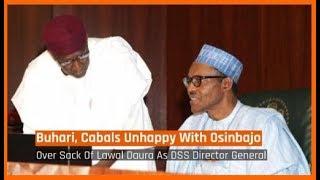 Nigeria News Today: Buhari, Cabals Unhappy With Osinbajo Over Sack Of Lawal Daura (13/08/18)