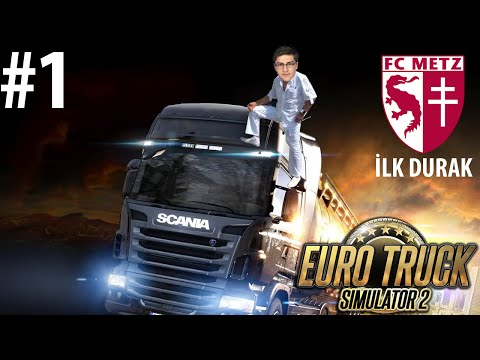 Euro Truck Simulator 2 Multiplayer Gezelim Görelim - Metz Semaları