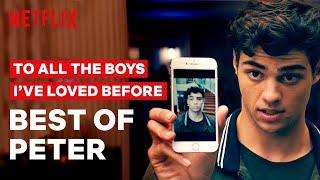 Best of Peter Kavinsky | To All the Boys | Netflix
