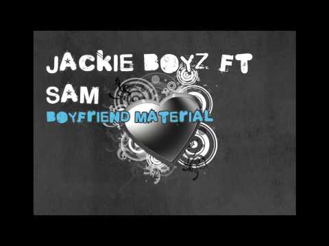 Jackie boyz ft sam - boyfriend material (2009) [RnB4u.in]