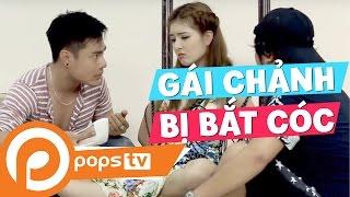 POPS TV| Thích Chảnh -Tập 5: Gái Chảnh Bị Bắt Cóc, Bỏa Lâm, Lily luta