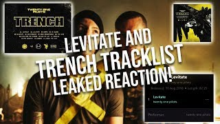 """Leaked Song """"Levitate"""" and Trench Full Tracklist Reaction and Thoughts! (Twenty One Pilots)"""