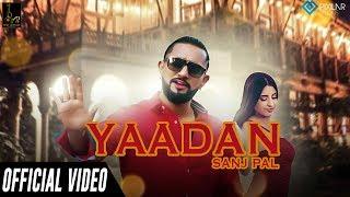 Yaadan – Sanj Pal