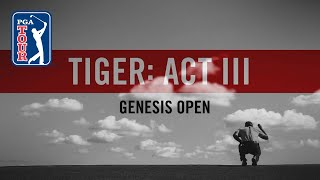 Act III, Part 2: Tiger Woods' return to Riviera