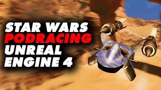 Star Wars Podracer Remake on Unreal Engine 4