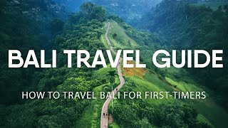 Bali Travel Guide - How to travel Bali for First-timers