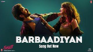 Barbaadiyan – Sachet Tandon – Nikhita Gandhi (Shiddat) Video HD