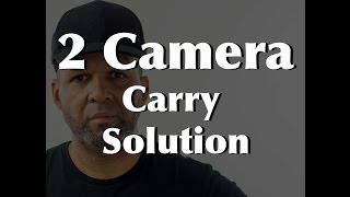 DIY 2 Camera Carry Solution www.photographybyeclipse.com