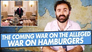 The Coming War On The Alleged War On Hamburgers - SOME MORE NEWS
