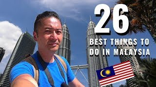 26 Best things to do in Malaysia in 2019!  Ready for it!