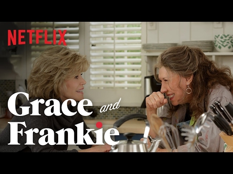 Grace and Frankie'