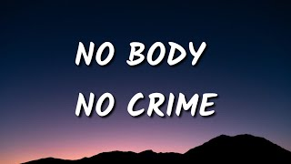 Taylor Swift - No Body No Crime (Lyrics) Ft. HAIM