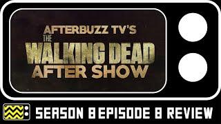 The Walking Dead Season 8 Episode 8 Review & Reaction - Walking Dead Weekly