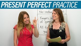 Practice the PRESENT PERFECT TENSE in English!