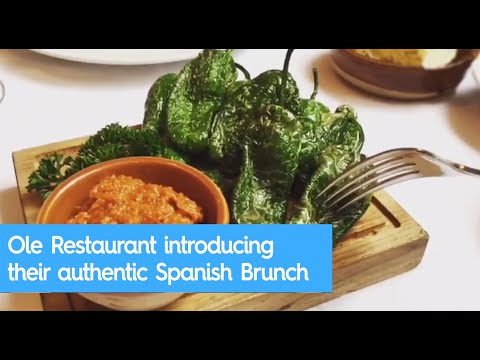 Ole Restaurant introducing their authentic Spanish Brunch in Hong Kong