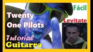 Cómo tocar Twenty One Pilots 👌LEVITATE 🔴 Guitarra tutorial facil Acordes Cover