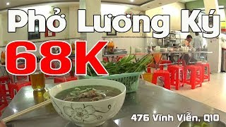 PHỞ BÒ LƯƠNG KÝ tô đặc biệt 68k | Quán Phở Trên 30 năm của Người Hoa giữa Lòng Sài Gòn