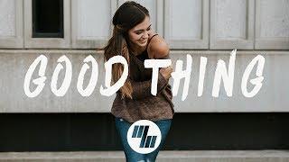 Tritonal - Good Thing (Lyrics / Lyric Video) feat. Laurell