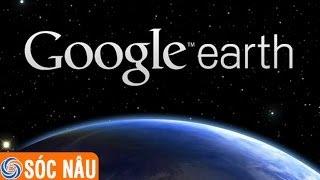 Cách download chương trình xem vệ tinh Google earth