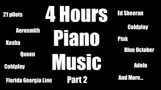 4 Hours Piano Music Playlist   Popular Songs   Relaxation   Sleep   Study