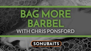 Thumbnail image for BAG MORE BARBEL with Chris Ponsford's top Barbel Fishing tips!