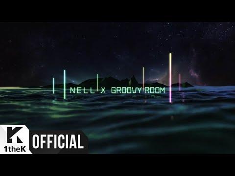 [MV] NELL, GROOVYROOM(넬, GROOVYROOM) _ TODAY(오늘은)