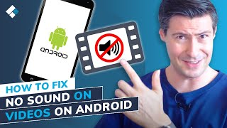 How to Fix No Sound on Videos on Android? [7 Solutions]