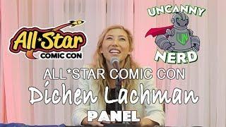 Dichen Lachman Panel- All Star Comic Con 2018