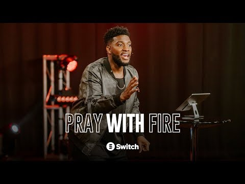 🔥Pray with Fire 🔥 with Michael Todd