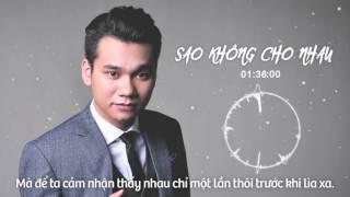KHẮC VIỆT - Sao Không Cho Nhau ( DJ Daniel Mastro Remix )