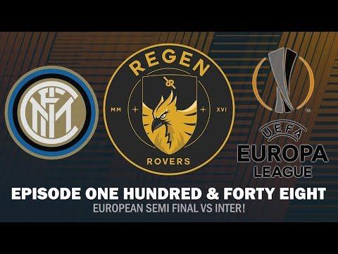 Regen Rovers | Episode 148 - European Semi Final vs Inter! | Football Manager 2019