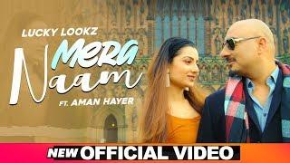 Video Mera Naam - Lucky Lookz