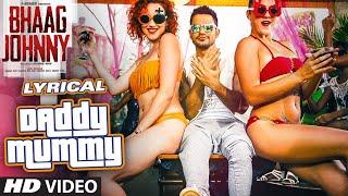 Daddy Mummy Full Song with LYRICS   Urvashi Rautela   Kunal Khemu   DSP   Bhaag Johnny   T-Series