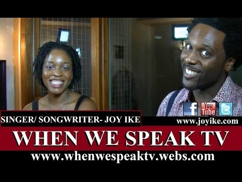 Interview with Joy Ike (When We Speak TV)