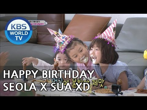 It's SeolaX Sua's birthday!! XD [The Return of Superman/2018.07.29]
