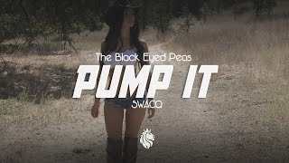 The Black Eyed Peas - Pump It (SWACQ Remix)