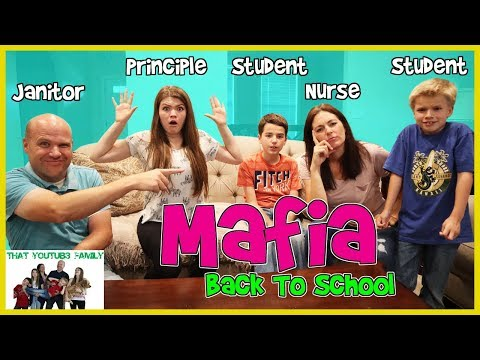 MAFIA Game - (Back To School Edition) / That YouTub3 Family