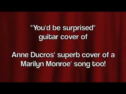you'd be surprised : guitar cover of Anne Ducros' version (marilyn Monroe' song)