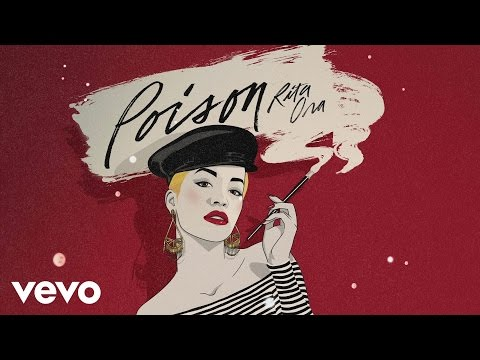RITA ORA - Poison (Lyric Video)