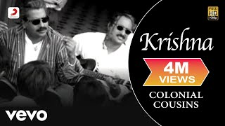 Colonial Cousins - Krishna Video