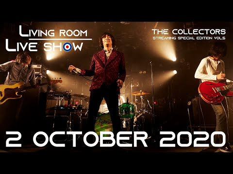 """THE COLLECTORS streaming rock channel """"LIVING ROOM LIVE SHOW"""" Vol.5 trailer"""